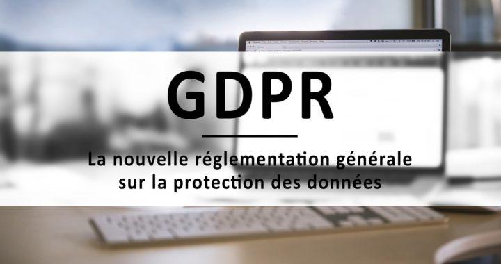 Loi GDPR, protection des données personnelles